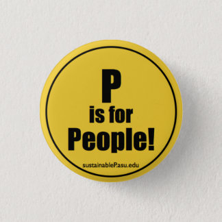 P is for People! 1 Inch Round Button