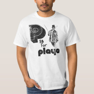 P is for Playa (Classic Distressed Look) T-Shirt