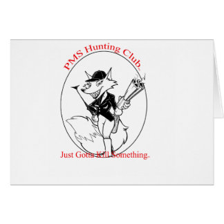P.M.S. Hunting Club Card