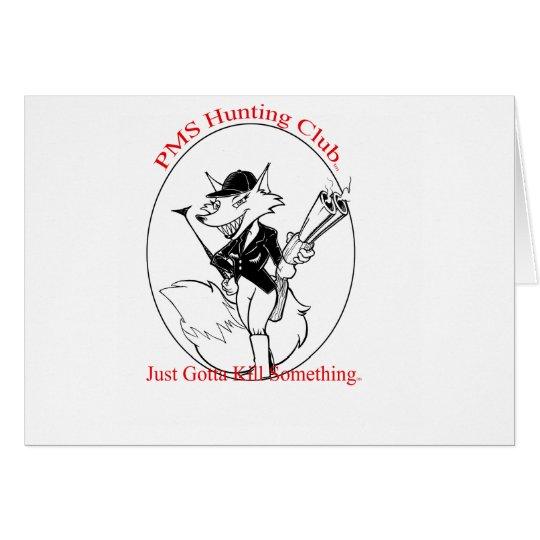P.M.S. Hunting Club Card