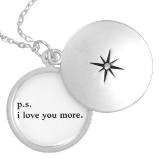 """p.s. i love you more."" silver necklace"