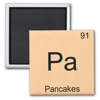 Pa - Pancakes Funny Chemistry Element Symbol Tee Square Magnet