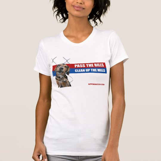 PA Pass The Bills/Clean Up The Mills T-Shirt