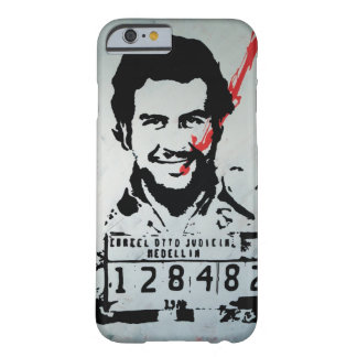 Pablo Escobar Barely There iPhone 6 Case