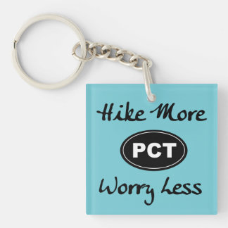 Pacific Crest Trail Hike More Worry Less Keychain
