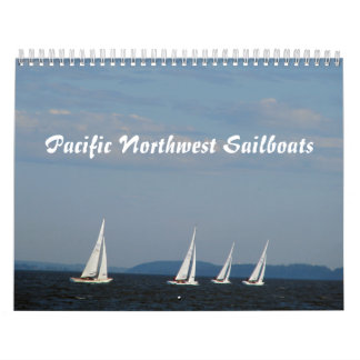Pacific Northwest Sailboats Calendar