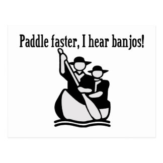 Paddle Faster I Hear Banjos Postcard