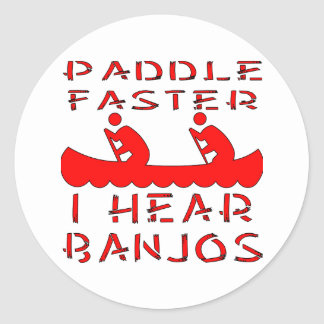 Paddle Faster I Hear Banjos Round Sticker