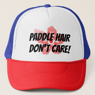 Paddle Hair, Don't Care Trucker Hat