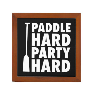 Paddle Hard, Party Hard Desk Organizer