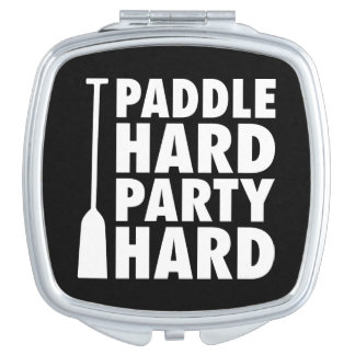 Paddle Hard, Party Hard Mirror For Makeup