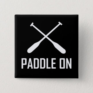 Paddle On Lake Life 2 Inch Square Button