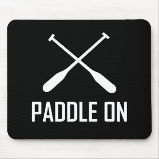 Paddle On Lake Life Mouse Pad