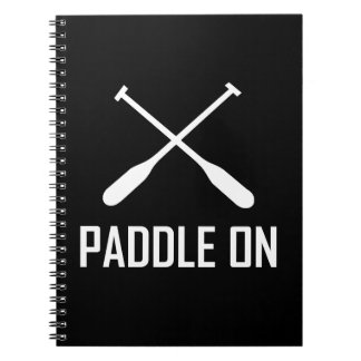 Paddle On Lake Life Notebook