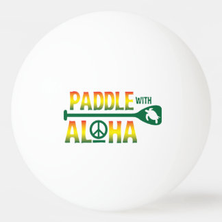 Paddle With Aloha - Ping Pong Ball - Reggae Style