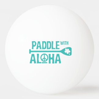 Paddle With Aloha - Ping Pong Ball - Turquoise