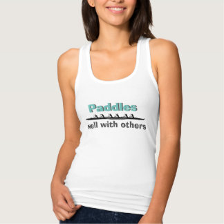 Paddles Well With Others Tank Top