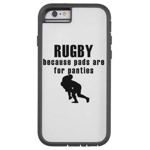 Pads Are For Panties Rugby iPhone 6 Case