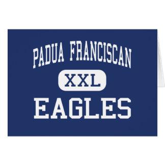 Padua Franciscan - Eagles - High - Cleveland Ohio Greeting Card