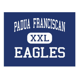 Padua Franciscan - Eagles - High - Cleveland Ohio Post Cards