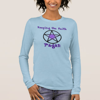 Pagan, Keeping the Faith Long Sleeve T-Shirt