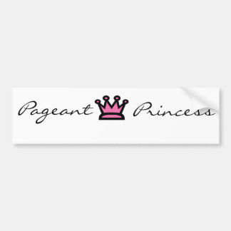 Pageant Princess Bumper Sticker