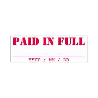 """PAID IN FULL"" + Written Date Line Self-inking Stamp"