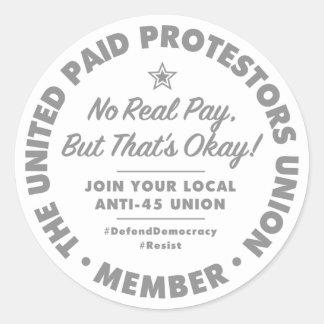 Paid Protestors Union Sticker
