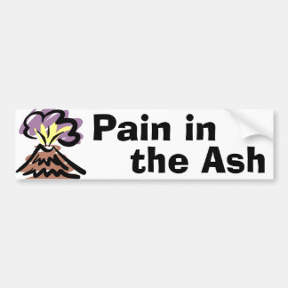 Pain in the Ash - Iceland Volcano Bumper Sticker
