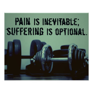 Pain is Inevitable... - Fitness Motivation Poster