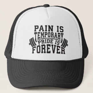 Pain Is Temporary, Pride Is Forever, Inspirational Trucker Hat