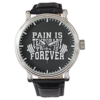 Pain Is Temporary, Pride Is Forever, Inspirational Watch