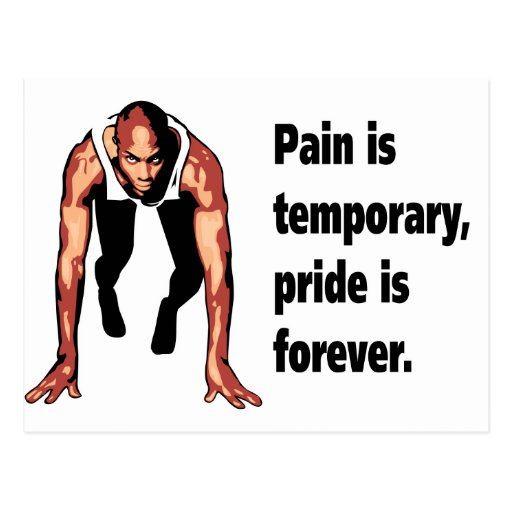 Pain is Temporary - Pride is Forever Post Cards