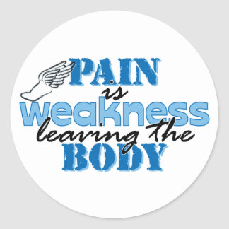 Pain is weakness leaving the body - track classic round sticker