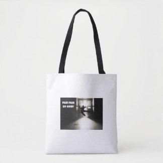Pain Pain Go Away Fibromyalgia Tote Bag