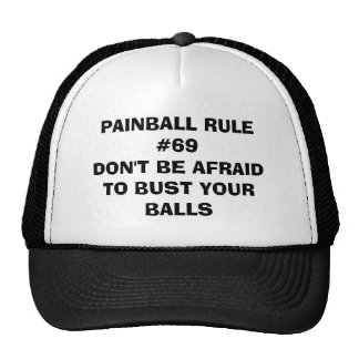 PAINBALL RULE #69DON'T BE AFRAID TO BUST YOUR BALL TRUCKER HAT