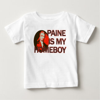Paine Is My Homeboy Baby T-Shirt