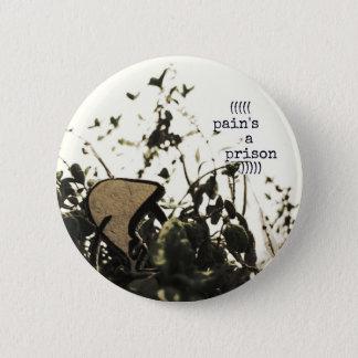 pain's a prison 2 inch round button