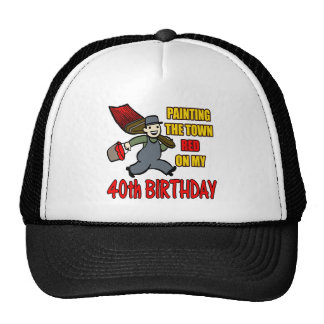 Paint The Town 40th Birthday Gifts Trucker Hat