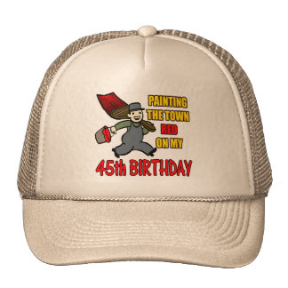 Paint The Town 45th Birthday Gifts Trucker Hat