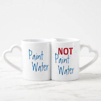 Paint Water NOT Paint Water For Artist Funny Art Coffee Mug Set