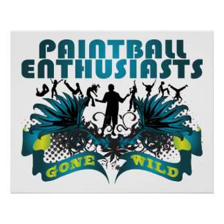 Paintball Enthusiasts Gone Wild Poster