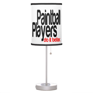 Paintball Players Do It Better Table Lamp
