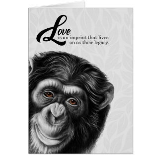 Painted Chimpanzee Love is Their Legacy Card