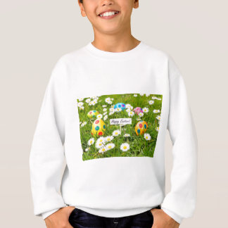 Painted Easter eggs in grass with white daisies Sweatshirt