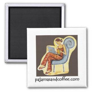 Pajamas & Coffee magnet