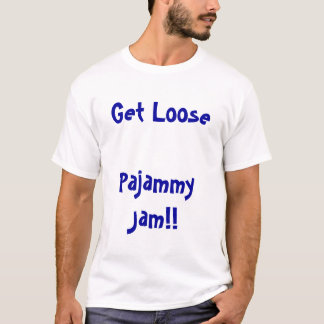 Pajammy Jam T-Shirt