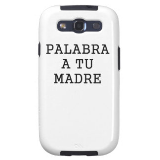 Palabra A Tu Madre Galaxy S3 Cases