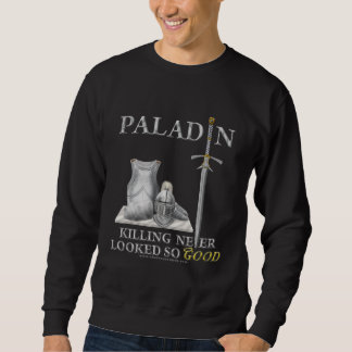 Paladin: Killing Never Looked So Good Sweatshirt