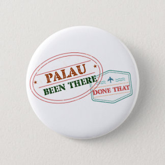 Palau Been There Done That 2 Inch Round Button